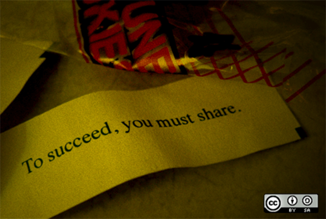To succeed, you must share - Fortune cookie